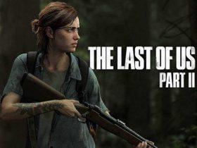 عرضه بازی لست آو آس 2 - The Last of Us Part II در آیندهای نزدیک