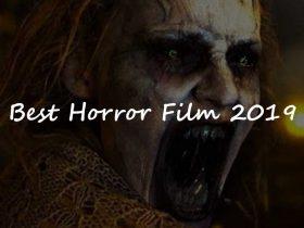 بهترین فیلم های ترسناک ۲۰۱۹ : 20 فیلم ترسناکی که نباید از دست بدهید