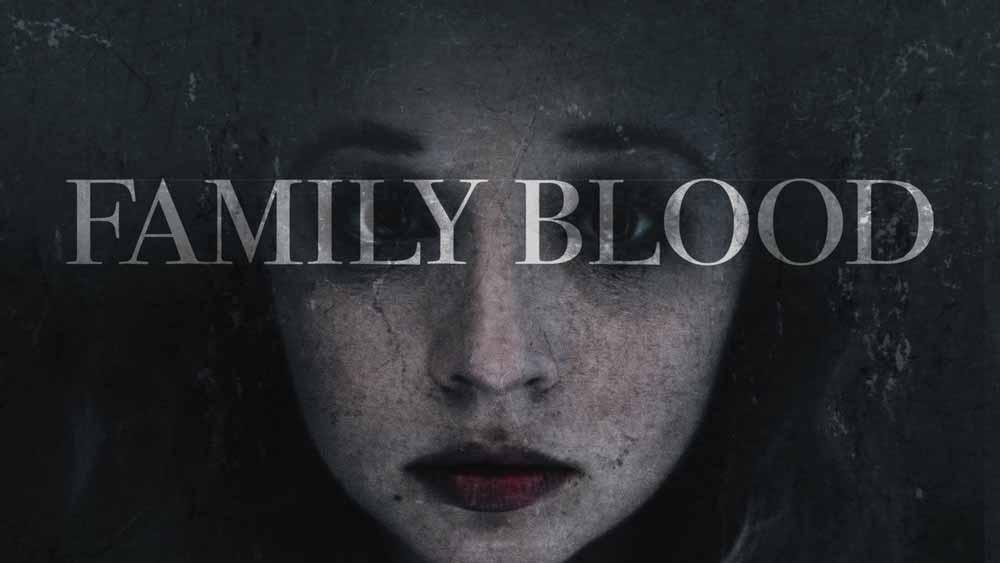 فیلم خون آشامی و ترسناک خون خانواده – Family Blood