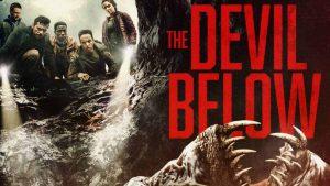 دانلود فیلم شیطانی جدید The Devil Below 2021