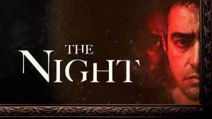 فیلم ترسناک شیطانی آن شب The Night 2020 با بازی شهاب حسینی