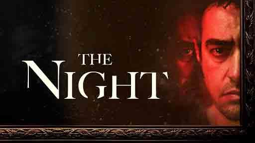 دانلود فیلم ترسناک شیطانی آن شب The Night 2020 با بازی شهاب حسینی