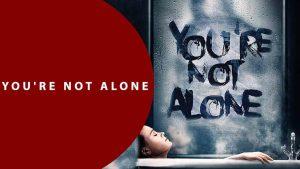 دانلود فیلم شیطانی تو تنها نیستی You're Not Alone 2020